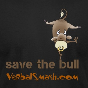 Save the Bull - Men's T-Shirt by American Apparel