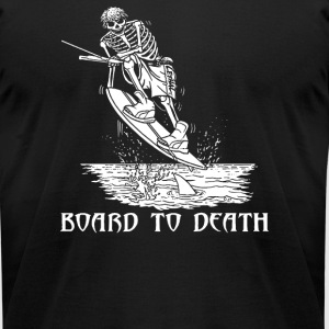 WAKEBOARD TO DEATH - Men's T-Shirt by American Apparel