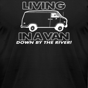 In A Van Down By The River - Men's T-Shirt by American Apparel