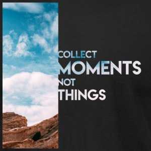 Moments Not Things - Men's T-Shirt by American Apparel