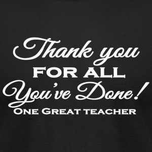 Teacher - Teacher's Retirement Gifts - Men's T-Shirt by American Apparel