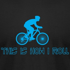 Biker - this is how i roll - Men's T-Shirt by American Apparel