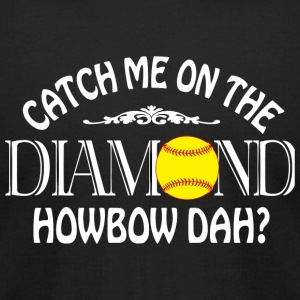 Softball - Coach Me On The Diamond T Shirt - Men's T-Shirt by American Apparel