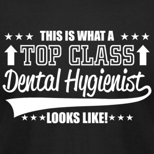 Dental hygienist - this is what a top class dent - Men's T-Shirt by American Apparel