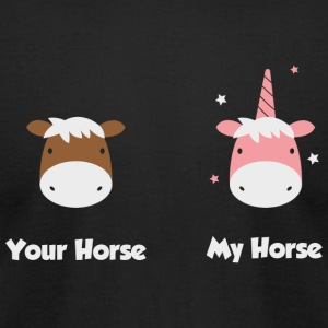 Unicorn - Unicorn: Your horse my horse - Men's T-Shirt by American Apparel