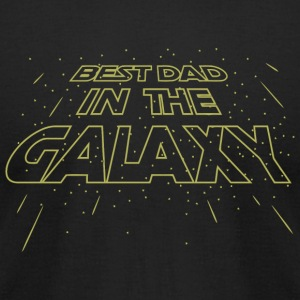 Fathers Day - Mens Men's Best Dad In The Galaxy - Men's T-Shirt by American Apparel