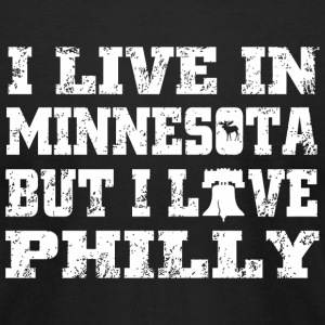 Minnesota - i live in minnesota but i live phill - Men's T-Shirt by American Apparel