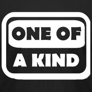 Kind - One Of A Kind - Men's T-Shirt by American Apparel
