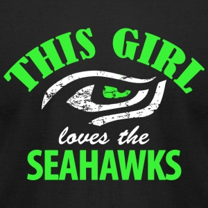 Seahawk - this girl loves the seahawks - Men's T-Shirt by American Apparel