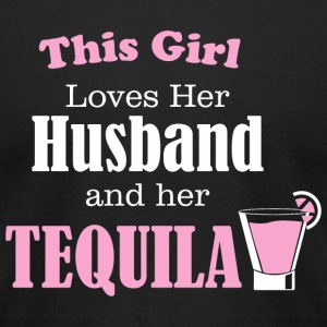 Tequila - This Girl Loves Her Husband And Her Te - Men's T-Shirt by American Apparel