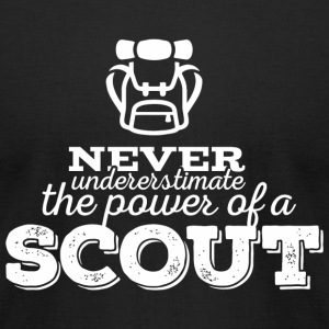 Scout - Never undererstimate the power of a scou - Men's T-Shirt by American Apparel