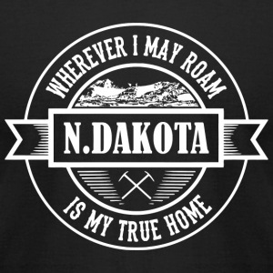 Dakota - wherever i may roam N.Dakota is my true - Men's T-Shirt by American Apparel