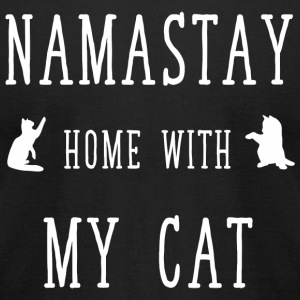 Namaste cat - Namastay home with my cat - Men's T-Shirt by American Apparel
