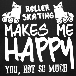 ROLLER SKATING - ROLLER SKATING MAKES ME HAPPY Y - Men's T-Shirt by American Apparel