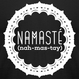 Yoga - Namasté (nah-mas-tay) - Men's T-Shirt by American Apparel