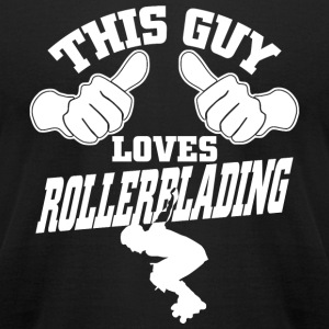 Rollerblading - This Guy Loves Rollerblading - Men's T-Shirt by American Apparel