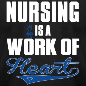 Nursing - nursing is a work of heart - Men's T-Shirt by American Apparel