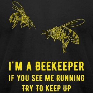 Beekeeper - I'm a beekeeper if you see me runnin - Men's T-Shirt by American Apparel