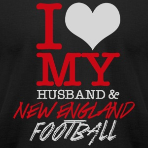 New England Football - I Love My Husband & New E - Men's T-Shirt by American Apparel
