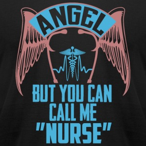 Nurse - Angel But You Can Call Me Nurse - Men's T-Shirt by American Apparel