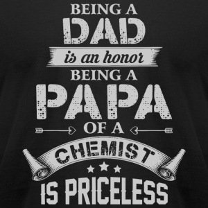 Papa - Being A Dad Is Honor T Shirt - Men's T-Shirt by American Apparel