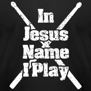 Jesus - Christian Drummer In Jesus Name I Play - Men's T-Shirt by American Apparel