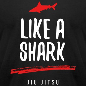 Shark - Like a Shark Jiu Jitsu - Men's T-Shirt by American Apparel