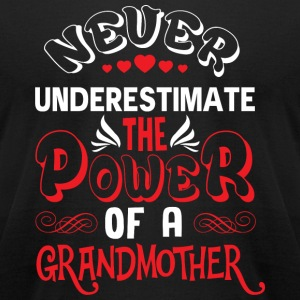 Grandmother - The Power Of A Grandmother T Shirt - Men's T-Shirt by American Apparel