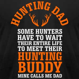 - Hunting Dad Shirt for Fathers Day - Men's T-Shirt by American Apparel
