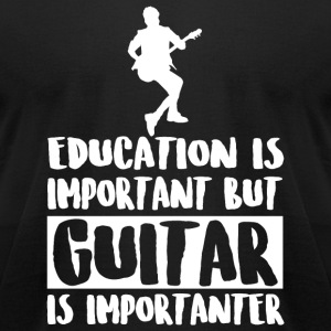 Guitar - Education Is Important But Guitar Is Im - Men's T-Shirt by American Apparel