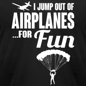 Skydiver - I jump out of airplanes... for fun! - Men's T-Shirt by American Apparel