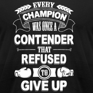 Thai boxing - Boxing: Every champion was once re - Men's T-Shirt by American Apparel