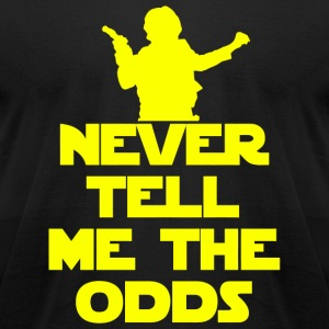 Star War - Never Tell Me the Odds - Star Wars Fa - Men's T-Shirt by American Apparel