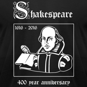 Shakespeare - Shakespeare -- 400 Year Anniversar - Men's T-Shirt by American Apparel