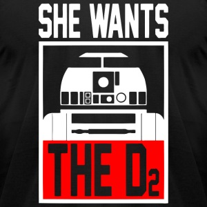 The D2 - She Wants The D2 - Men's T-Shirt by American Apparel