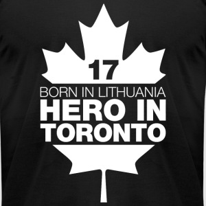 TORONTO - BORN IN LITHUANIA HERO IN TORONTO - Men's T-Shirt by American Apparel