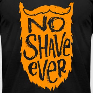 Mustache - No Shave Ever - Beard / Mustache Love - Men's T-Shirt by American Apparel