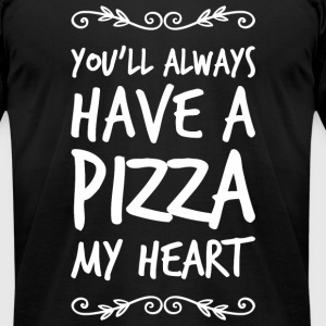 Pizza - You'll have a pizza my heart - Men's T-Shirt by American Apparel