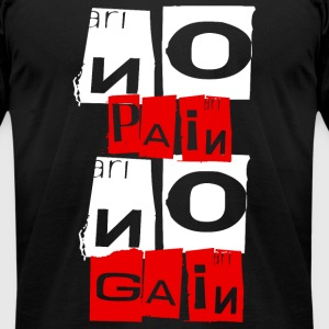 Gym - No Pain No Gain - Men's T-Shirt by American Apparel