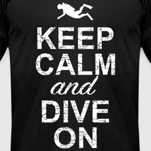Dive - Keep Calm And Dive On - Men's T-Shirt by American Apparel