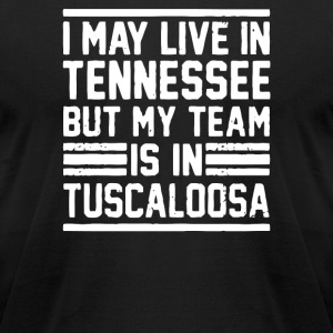 I May Live In Tennessee - Men's T-Shirt by American Apparel