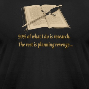 Ninety Percent Research the rest is planing reveng - Men's T-Shirt by American Apparel
