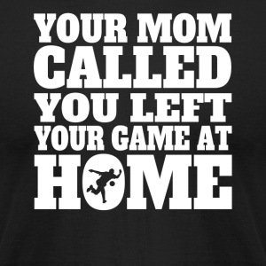 You Left Your Game At Home Funny Bowling - Men's T-Shirt by American Apparel