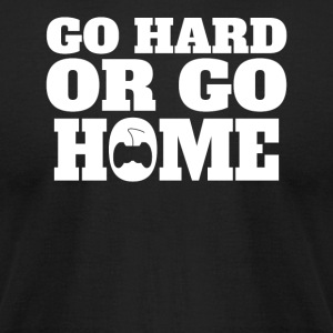 Go Hard Or Go Home Gaming - Men's T-Shirt by American Apparel