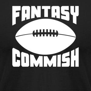 Fantasy Football Commish - Men's T-Shirt by American Apparel