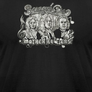 Baroque Ass mother - Men's T-Shirt by American Apparel