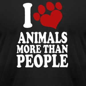 I LOVE ANIMALS MORE THAN PEOPLE - Men's T-Shirt by American Apparel