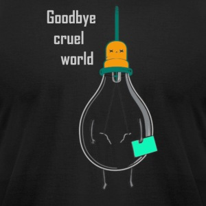 Goodbye cruel world - Men's T-Shirt by American Apparel