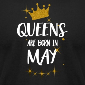 QUEENS ARE BORN IN MAY - Men's T-Shirt by American Apparel