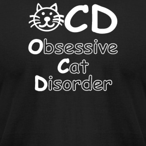 OCD Obsessive Cat Disorder Funny - Men's T-Shirt by American Apparel